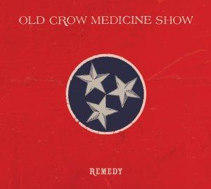 "Old Crow Medicine Show ""Remedy"""